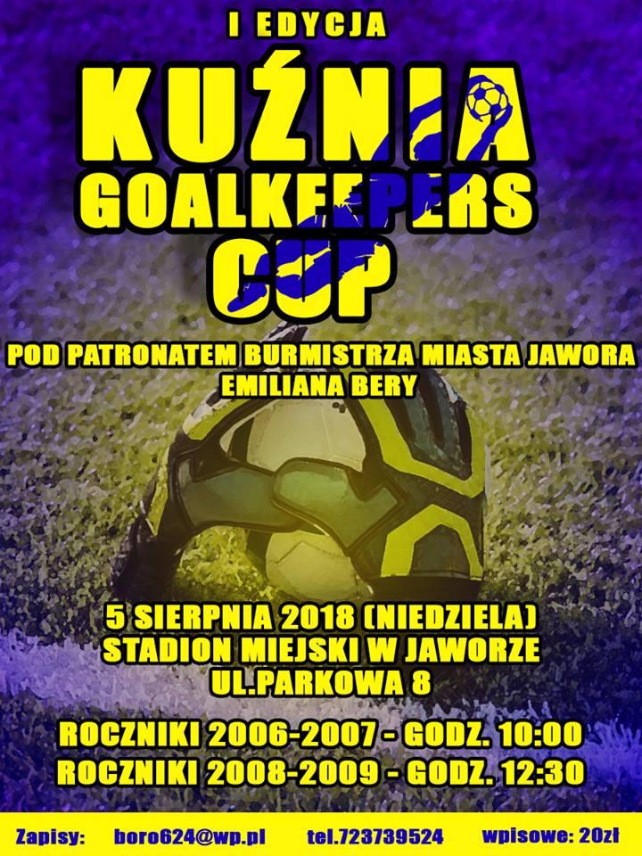 Turniej Kuźnia Goalkeepers Cup - zapraszamy do udziału!
